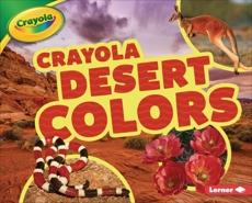 Crayola ® Desert Colors, Bullard, Lisa