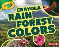 Crayola ® Rain Forest Colors, Lindeen, Mary