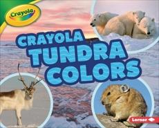 Crayola ® Tundra Colors, Bullard, Lisa