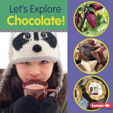 Let's Explore Chocolate!, Colella, Jill