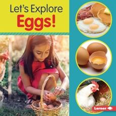 Let's Explore Eggs!, Colella, Jill