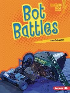Bot Battles, Schaefer, Lola