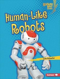 Human-Like Robots, Schaefer, Lola