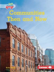 Communities Then and Now, Peters, Katie