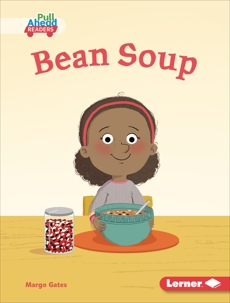 Bean Soup, Gates, Margo