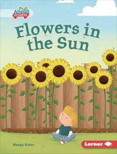 Flowers in the Sun, Gates, Margo