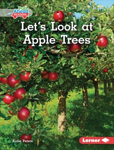 Let's Look at Apple Trees, Peters, Katie