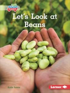 Let's Look at Beans, Peters, Katie
