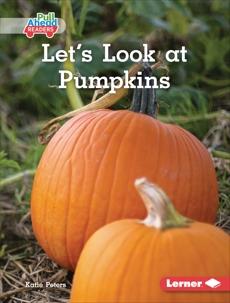 Let's Look at Pumpkins, Peters, Katie