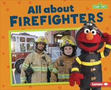 All about Firefighters, Boothroyd, Jennifer
