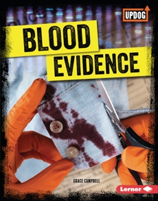 Blood Evidence, Campbell, Grace