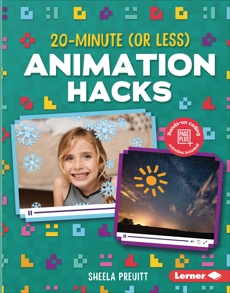 20-Minute (Or Less) Animation Hacks, Preuitt, Sheela