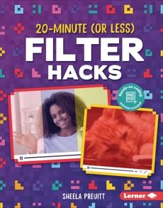 20-Minute (Or Less) Filter Hacks, Preuitt, Sheela