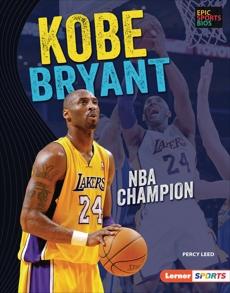 Kobe Bryant: NBA Champion, Leed, Percy
