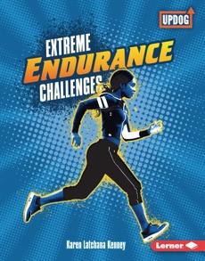 Extreme Endurance Challenges, Kenney, Karen Latchana