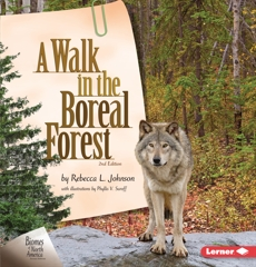 A Walk in the Boreal Forest, 2nd Edition, Johnson, Rebecca L.