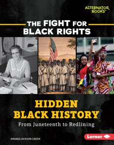 Hidden Black History: From Juneteenth to Redlining, Green, Amanda Jackson