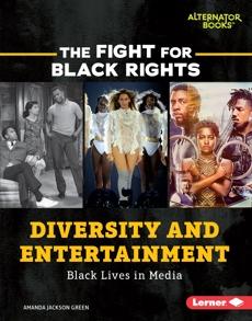 Diversity and Entertainment: Black Lives in Media, Green, Amanda Jackson
