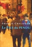 Le Fils du pendu, Chalifour, Francis