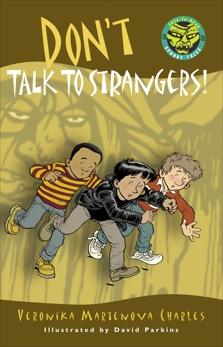 Don't Talk to Strangers!, Charles, Veronika Martenova