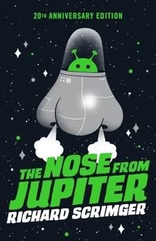 The Nose from Jupiter, Scrimger, Richard