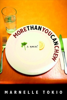 More Than You Can Chew, Tokio, Marnelle