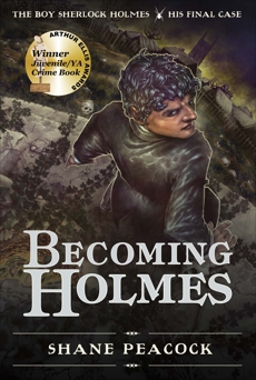 Becoming Holmes: The Boy Sherlock Holmes, His Final Case, Peacock, Shane