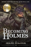 Becoming Holmes: The Boy Sherlock Holmes, His Final Case, Peacock, Shane