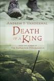 Death of a King, Vanderwal, Andrew H.