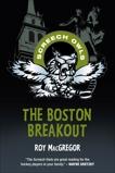 The Boston Breakout, MacGregor, Roy