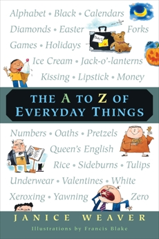 The A to Z of Everyday Things, Weaver, Janice