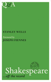 Q&A Shakespeare: ... Off the Record, Wells, Stanley