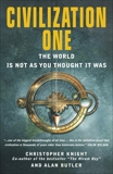Civilization One: The World is Not as You Thought it Was, Knight, Christopher & Butler, Alan
