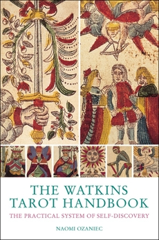 The Watkins Tarot Handbook: The Practical System of Self-discovery