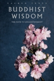 Buddhist Wisdom: The Path to Enlightenment,