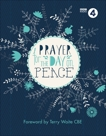 Prayer For The Day on Peace: Foreword by Terry Waite CBE,