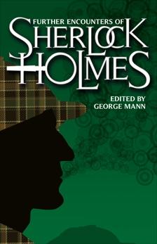 Further Encounters of Sherlock Holmes,