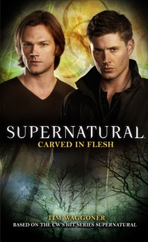 Supernatural: Carved in Flesh, Waggoner, Tim