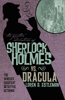 The Further Adventures of Sherlock Holmes: Sherlock Vs. Dracula