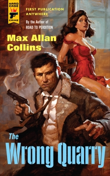The Wrong Quarry, Collins, Max Allan