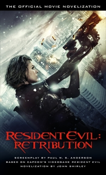 Resident Evil: Retribution - The Official Movie Novelization, Shirley, John