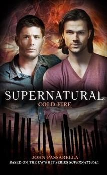 Supernatural - Cold Fire, Passarella, John