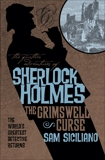 The Further Adventures of Sherlock Holmes: The Grimswell Curse, Siciliano, Sam