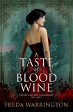 A Taste of Blood Wine, Warrington, Freda