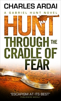 Gabriel Hunt - Hunt Through the Cradle of Fear, Ardai, Charles