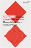 Fortunes of Feminism: From State-Managed Capitalism to Neoliberal Crisis, Fraser, Nancy