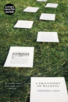 A Philosophy of Walking, Gros, Frederic