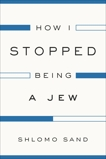How I Stopped Being a Jew, Sand, Shlomo