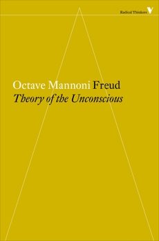 Freud: The Theory of the Unconscious, Mannoni, Octave