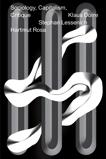 Sociology, Capitalism, Critique, Rosa, Hartmut & Lessenich, Stephan & Dörre, Klaus